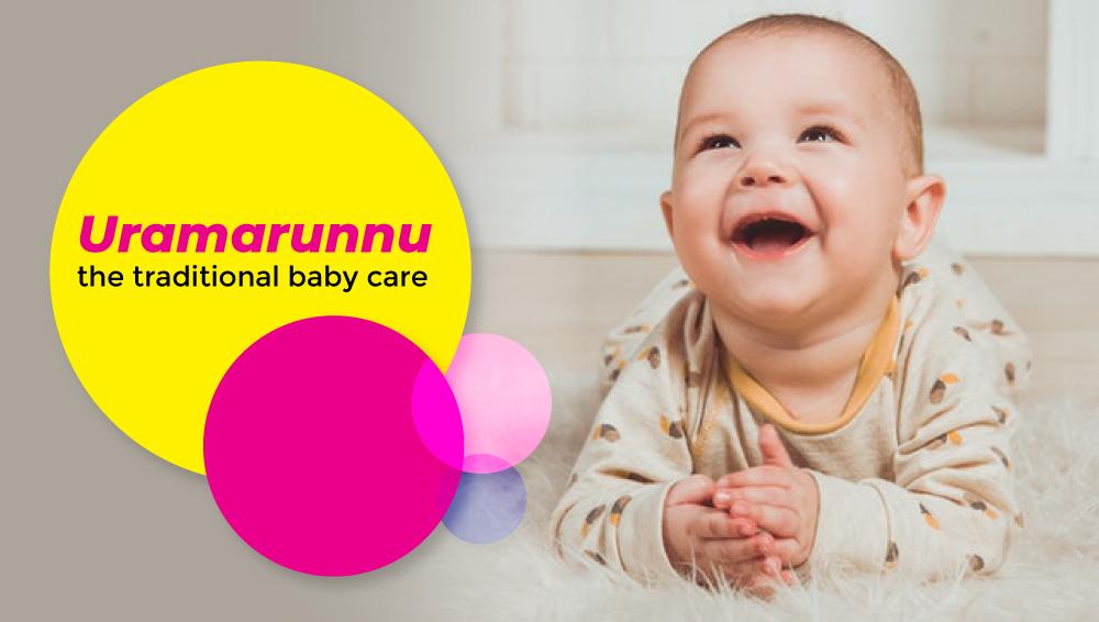 Uramarunnu – the traditional baby care