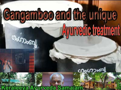 Gangamboo and other unique Ayurvedic treatments