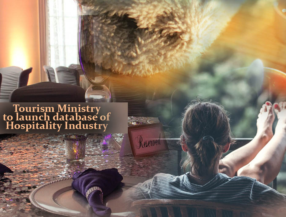 Tourism Ministry to launch database of Hospitality Industry