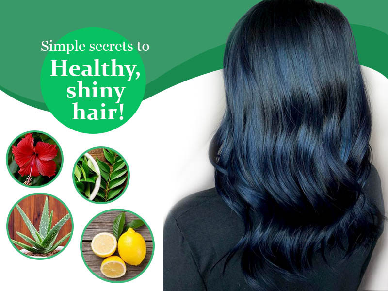 Simple secrets to healthy, shiny hair!