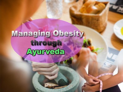 Managing Obesity through Ayurveda
