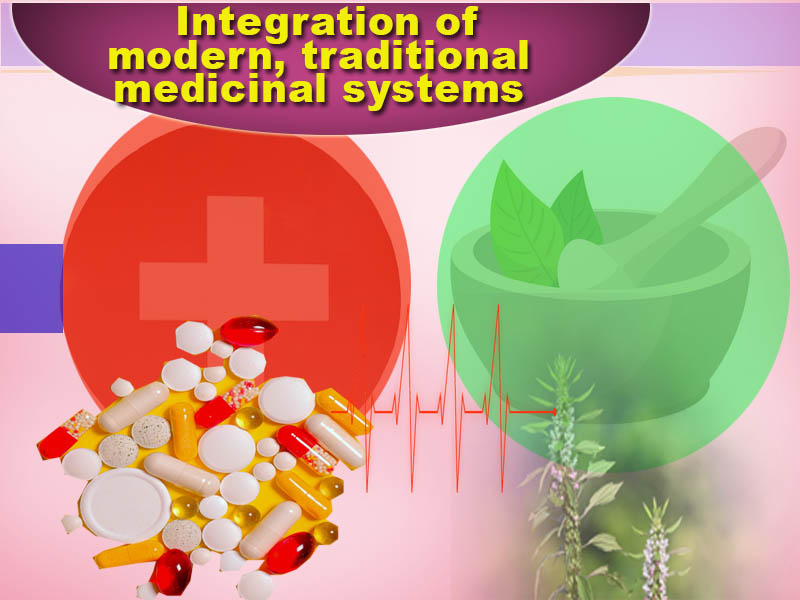 Integration of modern, traditional medicinal systems