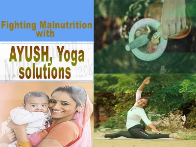 Fighting malnutrition with Ayush, Yoga solutions