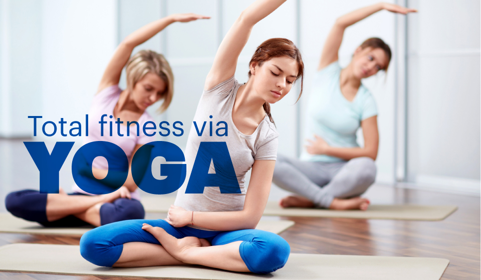 Total fitness via Yoga