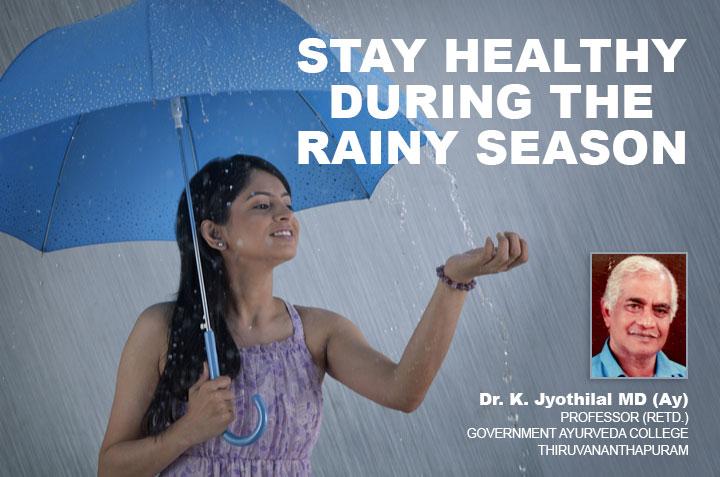 Stay healthy during the rainy season