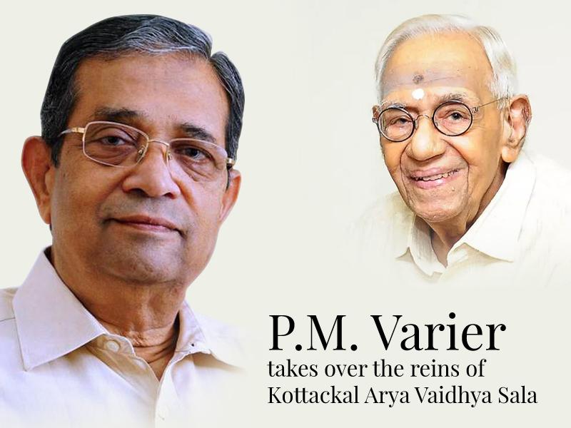 P.M. Varier takes over the reins of Kottackal Arya Vaidhya Sala